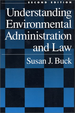 Understanding Environmental Administration and Law 9781559634748