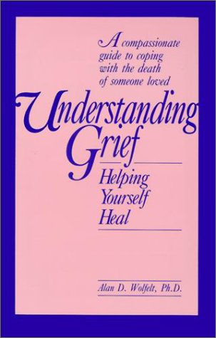 Understanding Grief: Helping Yourself Heal 9781559590389