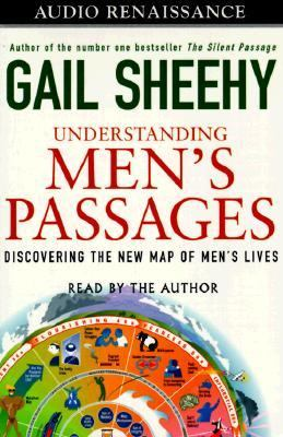 Understanding Men's Passages: Getting Your Life's Worth by Managing Change 9781559274579