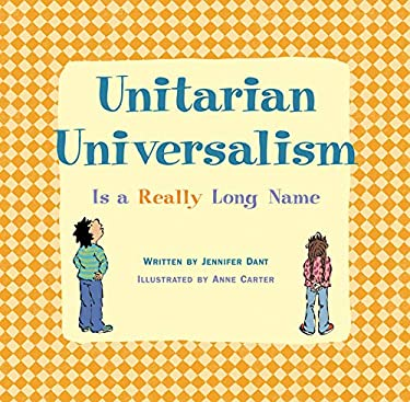 Unitarian Universalism Is a Really Long Name 9781558965089