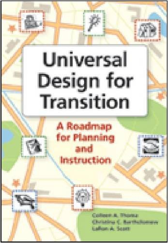 Universal Design for Transition: A Roadmap for Planning and Instruction 9781557669100