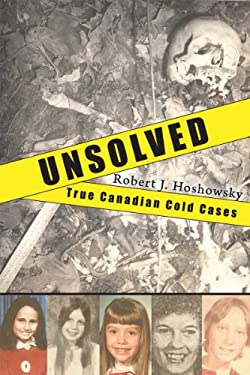Unsolved: True Canadian Cold Cases 9781554887392