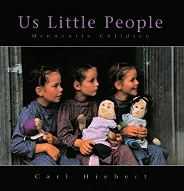 Us Little People: Mennonite Children 9781550462722