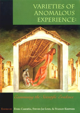 Varieties of Anomalous Experience: Examining the Scientific Evidence 9781557986252