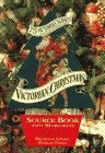 Victorian Christmas: Source Book with 10 Projects 9781556704215