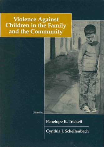 Violence Against Children in the Family and the Community 9781557984807