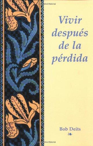 Vivir Despues de La Perdida 9781555610623