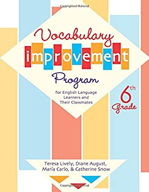 Vocabulary Improvement Program for English Language Learners and Their Classmates, Sixth Grade: Excerpts from New Kids in Town by Janet Bode and Two A 9781557666338