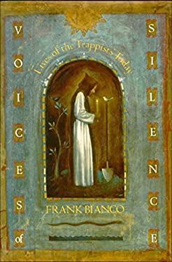 Voices of Silence: Lives of the Trappists Today 9781557783059