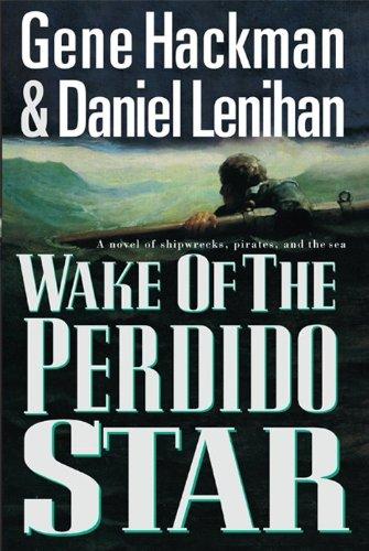 Wake of the Perdido Star 9781557043986