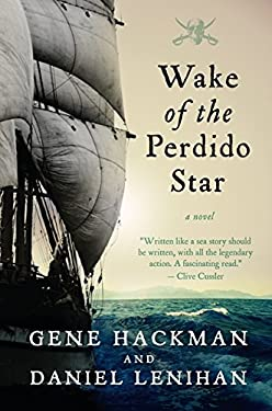 Wake of the Perdido Star 9781557049704