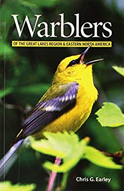 Warblers of the Great Lakes Region and Eastern North America 9781552977095