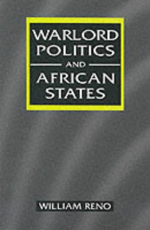 Warlord Politics & African States 9781555878832