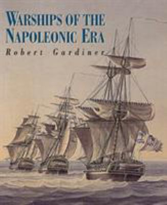 Warships of the Napoleonic Era 9781557509628