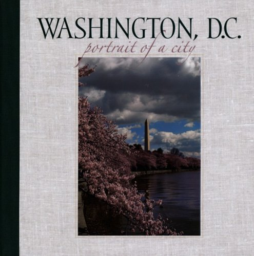 Washington, D.C.: Portrait of a City 9781558689206