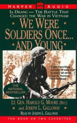 We Were Soldiers Once...and Young: We Were Soldiers Once...and Young 9781559948678