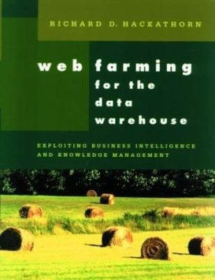 Web Farming for the Data Warehouse 9781558605039