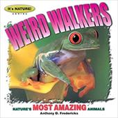 Weird Walkers: 12 of Nature's Most Amazing Animals 6926807