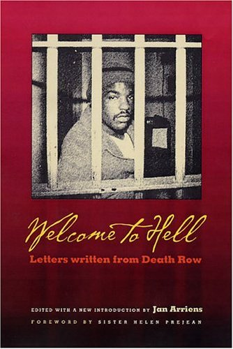 Welcome to Hell: Letters & Writings from Death Row 9781555536367