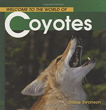 Welcome to the World of Coyotes 9781552853085