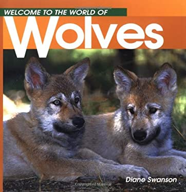 Welcome to the World Wolves 9781551104911