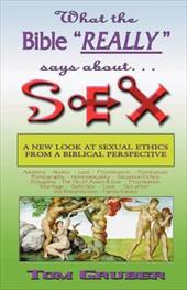 """What the Bible """"Really"""" Says about Sex"""