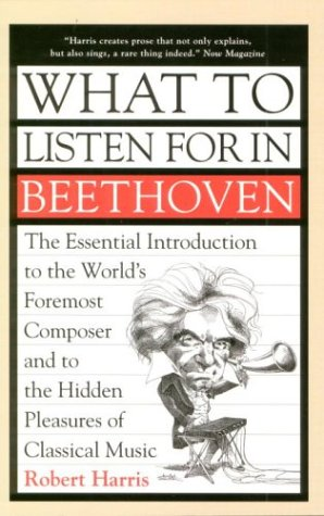 What to Listen for in Beethoven 9781551990217