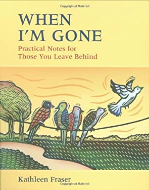 When I'm Gone: Practical Notes for Those You Leave Behind 9781550465143