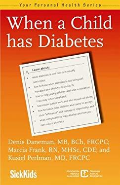 When a Child Has Diabetes 9781554702558