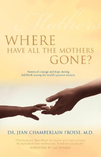 Where Have All the Mothers Gone? 9781554523023