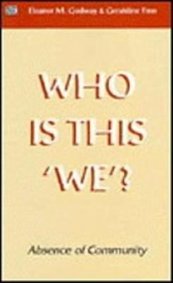 Who Is This 'We'?: Absence of Community 9781551640044