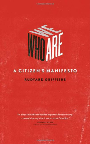 Who We Are: A Citizen's Manifesto 9781553651246