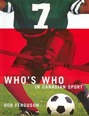 Who's Who in Canadian Sports 9781550418552