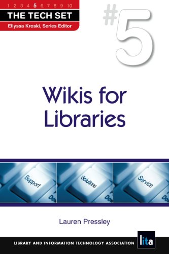 Wikis for Libraries 9781555707101