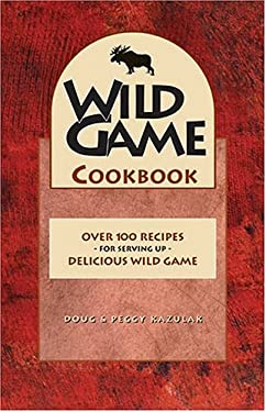 Wild Game Cookbook 9781551050669