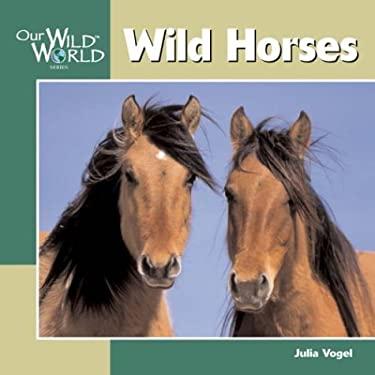 Wild Horses 9781559718820