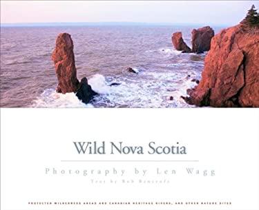 Wild Nova Scotia 9781551096131