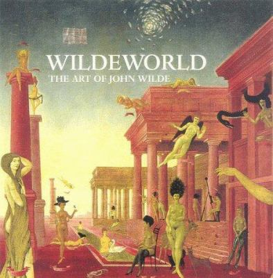 Wildeworld: The Art of John Wilde 9781555951597