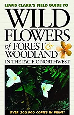 Wildflowers of Forest & Woodland in the Pacific Northwest 9781550173062