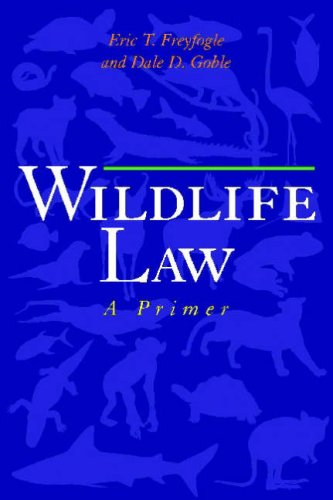 Wildlife Law: A Primer 9781559639767
