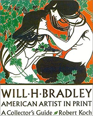Will H. Bradley American Artist in Print: A Collector's Guide 9781555952242