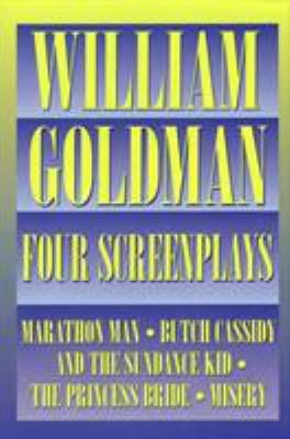 William Goldman - Four Screenplays 9781557831989