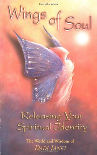Wings of Soul: Releasing Your Spiritual Identity 9781558746725