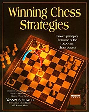 Winning Chess Strategies: Proven Principles from One of the U.S.A.'s Top Chess Players 9781556156632