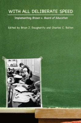 With All Deliberate Speed: Implementing Brown v. Board of Education 9781557288691