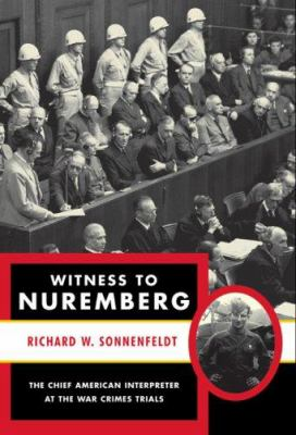 Witness to Nuremberg 9781559708562