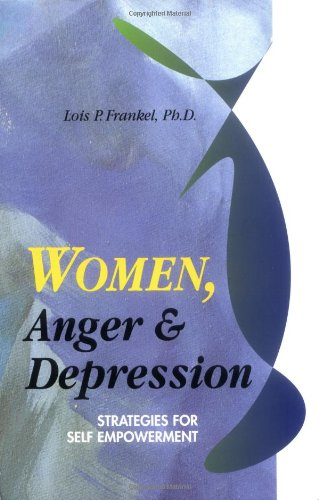 Women, Anger & Depression 9781558741614