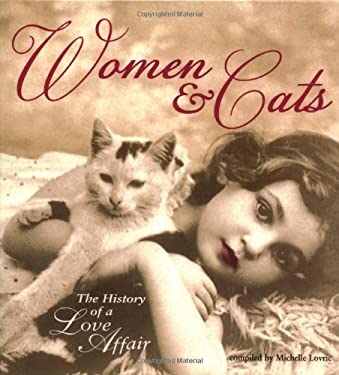 Women & Cats: The History of a Love Affair 9781556525131