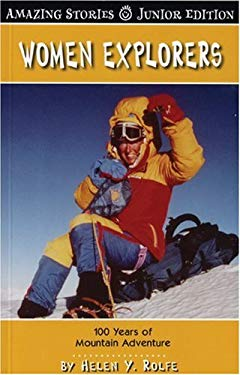 Women Explorers: 100 Years of Mountain Adventure 9781554397099