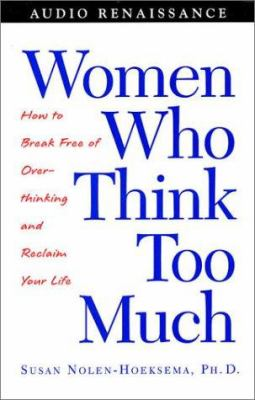 Women Who Think Too Much 9781559278539